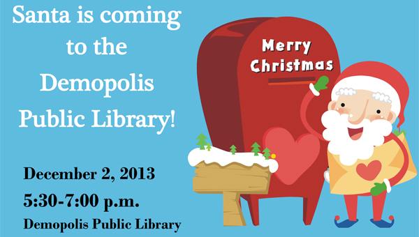Santa will visit Demopolis Public Library on Monday, Dec. 2 from 5:30-7 p.m.